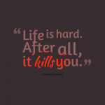 Life Is Hard Quotes Tumblr