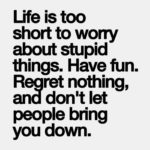 Life Is Short Have Fun Quotes Facebook
