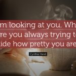 Looking Pretty As Always Quotes Facebook