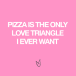 Love For Pizza Quotes Twitter