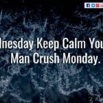 Man Crush Wednesday Quotes Facebook