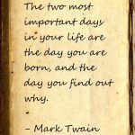 Mark Twain 2 Most Important Days Pinterest