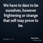 May Sarton Quotes Pinterest