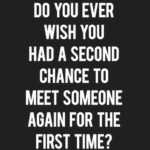Meeting Someone Special Quote Pinterest