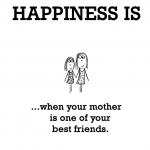 Mom Happiness Quote