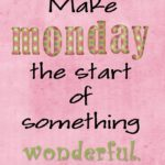 Monday Sayings Positive Facebook