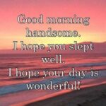 Morning Handsome Quotes Tumblr