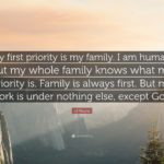 My Family Is My First Priority Quotes Pinterest