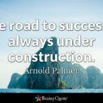 On The Road To Success Quotes Pinterest