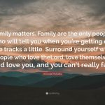 Only Family Matters Quotes Facebook