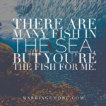 Out Of All The Fish In The Sea Quote