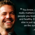 Paul Walker Famous Quotes Tumblr