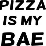 Pizza Is Bae Quotes Tumblr