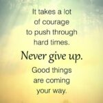 Positive Courage Quotes