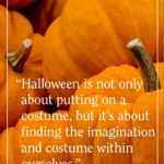 Positive Halloween Quotes Tumblr