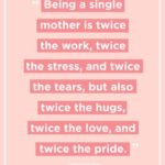 Positive Quotes For Single Mothers Pinterest