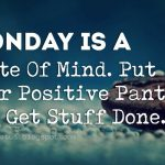 Positive Quotes On Monday Tumblr