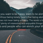 Quotes About Being Alone And Happy Facebook