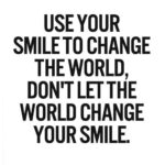 Quotes About Being Positive And Smiling Tumblr