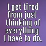 Quotes About Being Tired Of Everything Pinterest