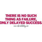 Quotes About Delayed Success Twitter