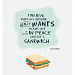 Quotes For Sandwiches Tumblr