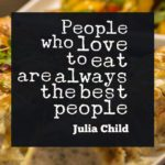 Quotes For Tasty Food