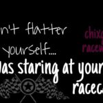 Race Track Quotes Tumblr