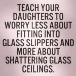 Raising Girls Quotes Tumblr