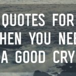 Really Sad Quotes That Make You Cry