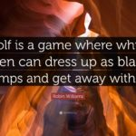 Robin Williams Golf Quotes Pinterest