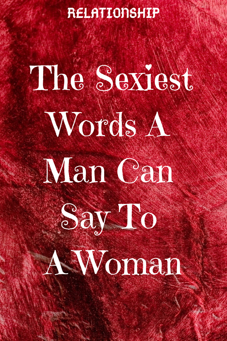 Say woman words to a to seductive NLP Seduction