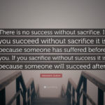 Sacrifice For Success Quotes Twitter