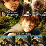 Samwise Potatoes Quote