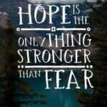 Sayings About Hope And Strength Pinterest