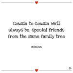 Short Cousin Quotes