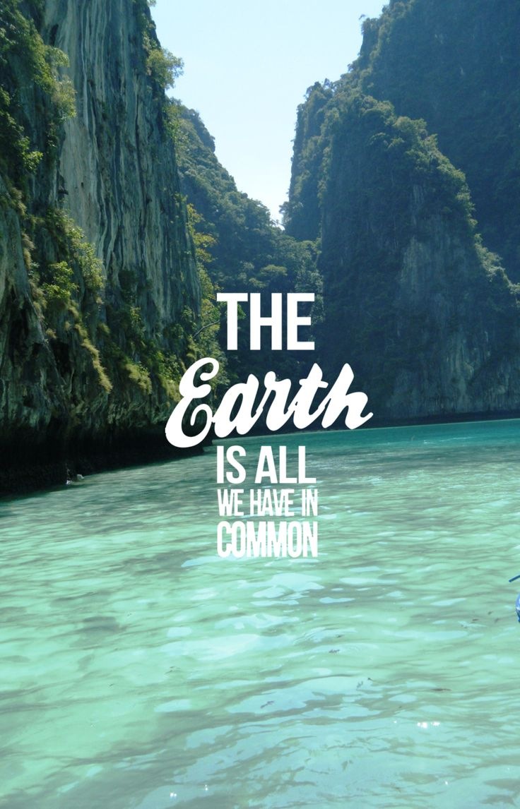 Short Earth Quotes Pinterest