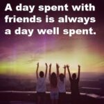Special Day With Friends Quotes