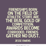Sport Friendship Quotes