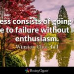 Success Is Going From Failure To Failure Without Losing Enthusiasm Twitter