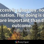 Success Is Not A Destination But A Journey Pinterest