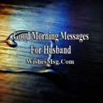 Sweet Good Morning Message For Husband Tumblr