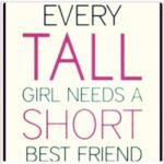 Tall And Short Friend Quotes