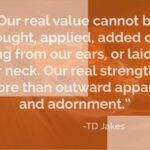 Td Jakes Quotes On Strength Tumblr