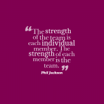 Team Member Quotes About Strength