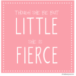 Though She Be But Little She Is Fierce Meaning Facebook