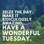 Tuesday Picture Quotes