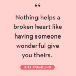 Uplifting Quotes For Broken Hearts