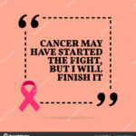 Uplifting Quotes For Cancer Fighters Tumblr