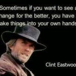 Best Clint Eastwood Quotes Twitter